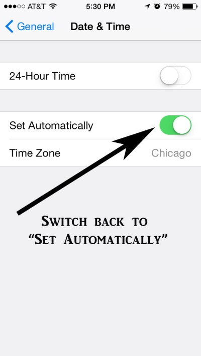"Remember to set your date time back to ""Set Automatically"""