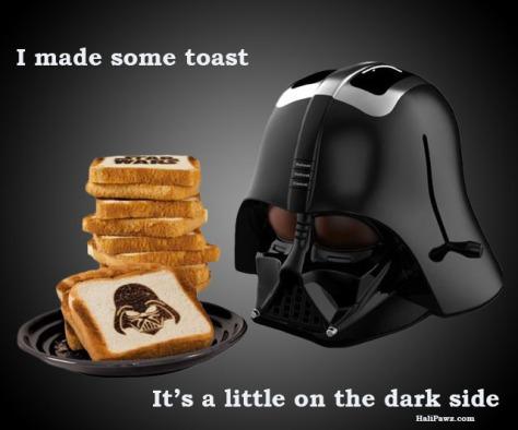 Darth Vader, Toast,